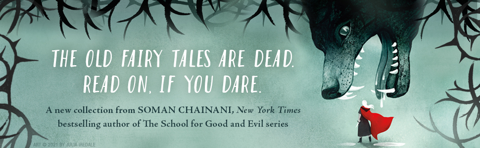 Old fairy tales, retold, school for good and evil