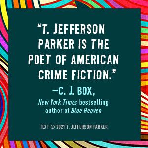 A Thousand Steps T. Jefferson Parker CJ Box quote
