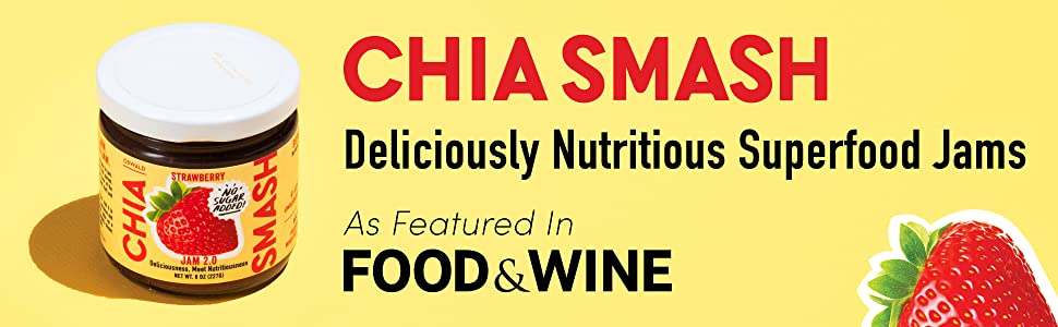 Chia smash deliciously nutritious superfood jams as featured in food and wine