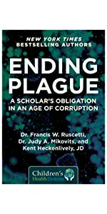 Ending Plague by New York Times Bestselling author Judy Mikovits