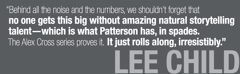 Lee Child quote about James Patterson and Alex Cross
