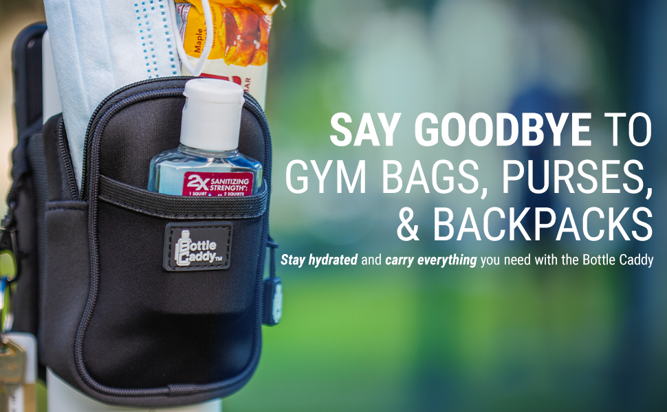 Say goodbye to gym bags, purses, or backpacks, take everything you need with your water bottle!