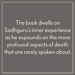 sadgurur,death, mind body spirit