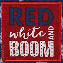 """DII 4th of July-themed """"Red White and Boom"""" embroidered dishtowel."""
