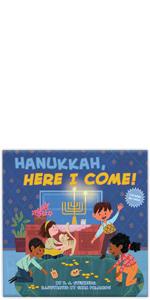 Hanukkah Here I Come
