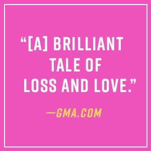 [A] brilliant tale of loss and love - GMA.com