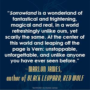 Sorrowland Rivers Solomon Marlon James quote