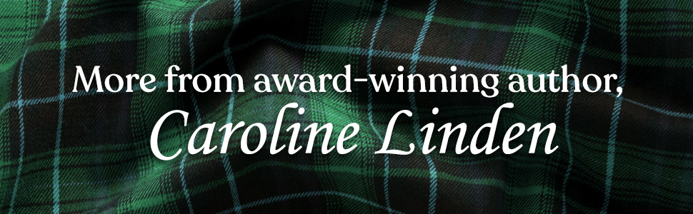 A Scot to the Heart Caroline Linden More From