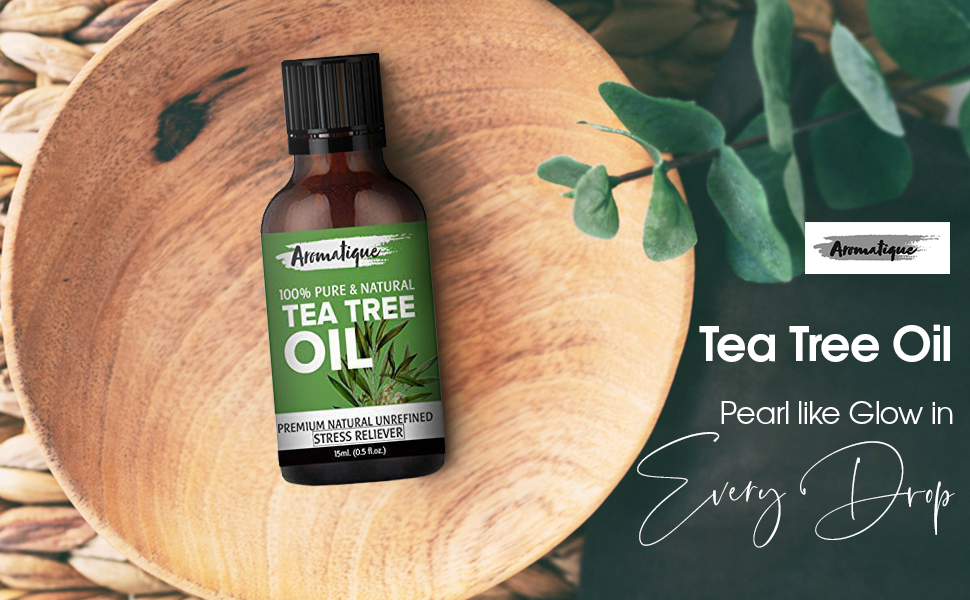 Aromatique Tea Tree Oil For Face 100% Pure,Best Therapeutic Grade Tea Tree Essential Oil SPN-FOR1