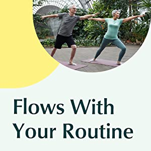 Flows with your routine