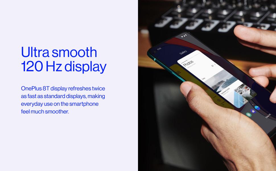 Ultra smooth 120 Hz display
