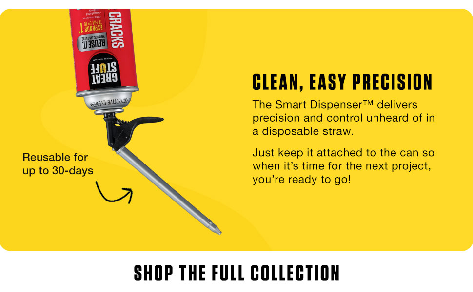 The smart dispenser allows you to reuse your can of Great Stuff for up to 30 days.