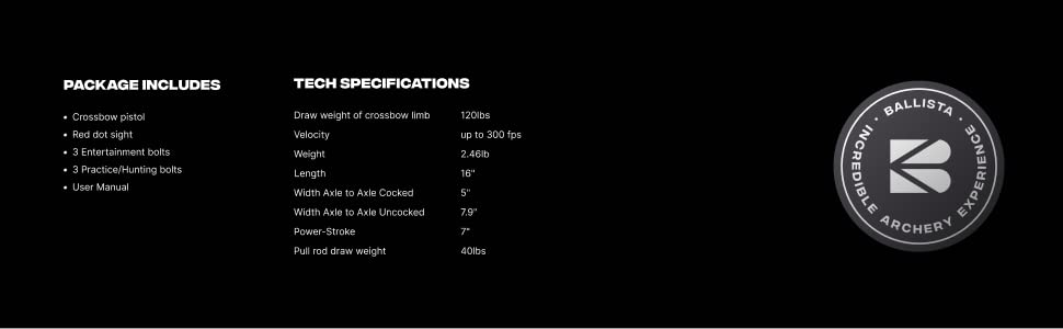 Ballista Bat Package Includes Tech Specifications