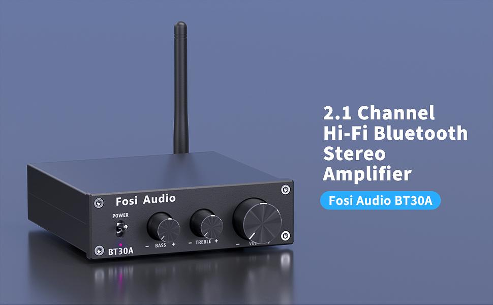 Fosi Audio BT30A 2.1 Channel Hi-Fi Bluetooth Stereo Amplifier