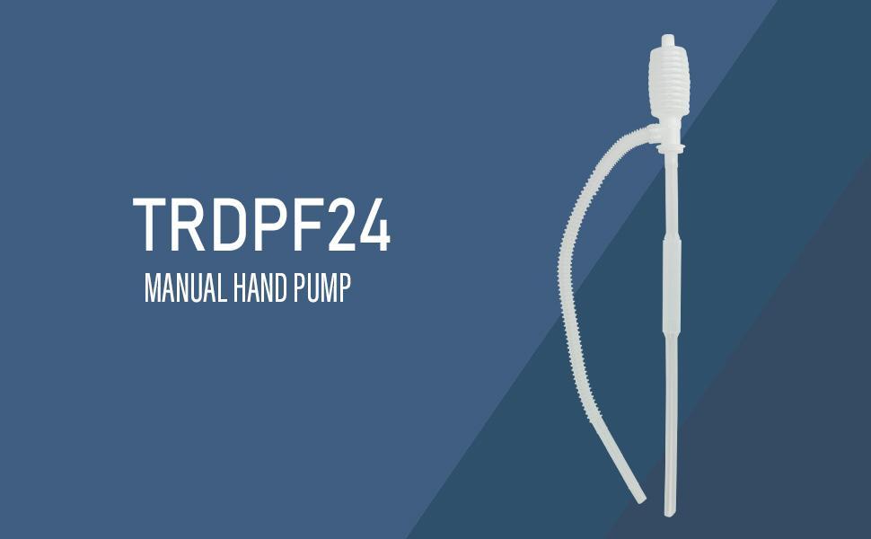 TRDPF24 manual hand pump water siphon gas siphon diesel siphon