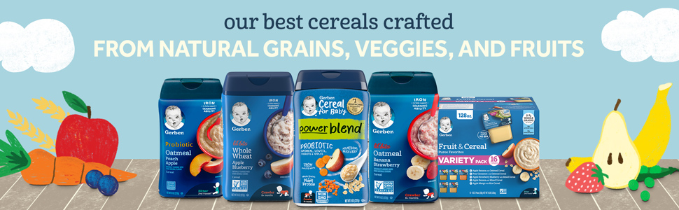 Our best cereals crafted from natural grains, veggies, and fruits.