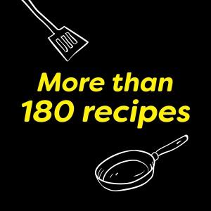 More than 180 recipes