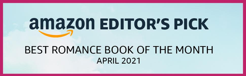 Amazon Editor's Pick, Best Romance Book of the Month, April 2021