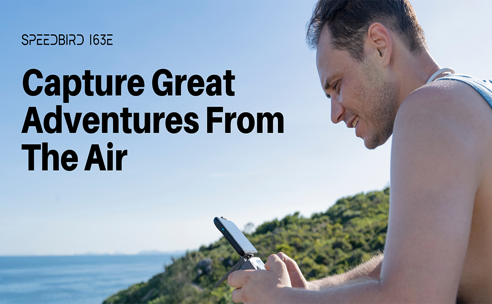 Capture Great Adventures From The Air