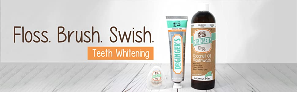 Floss, Brush, Swish teeth whitening