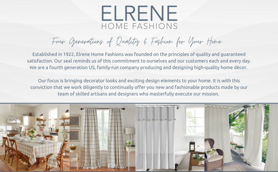 Elrene Home Fashions: Four generations of Quality and Fashion.