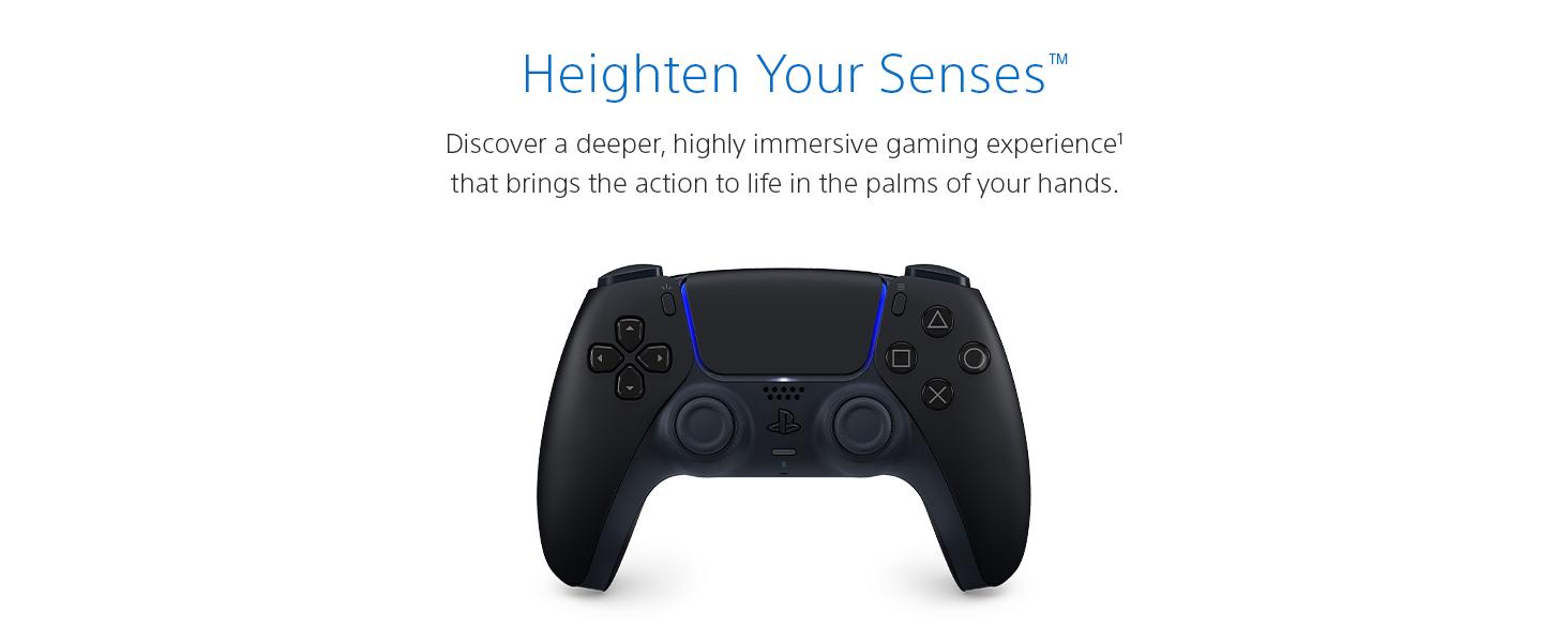Heighten your senses