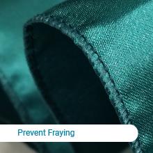 Prevent fraying