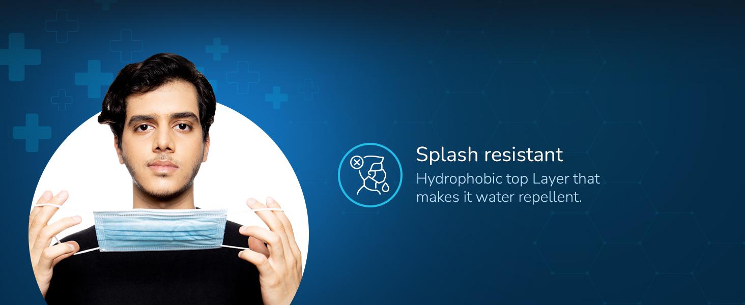 Splash Resistant