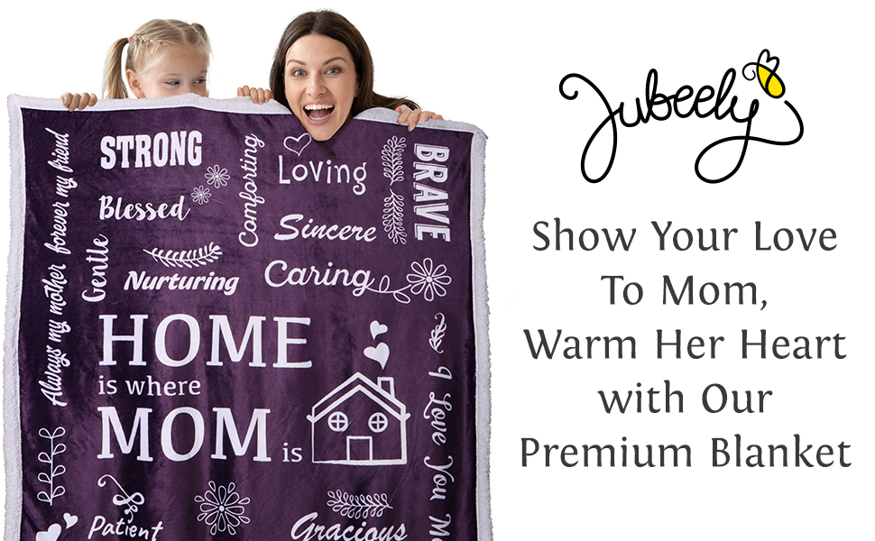 Show Your Love To Mom, Warm Her Heart with Our Premium Blanket