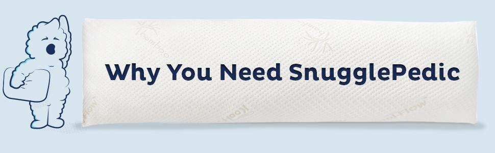 Why you need SnugglePedic