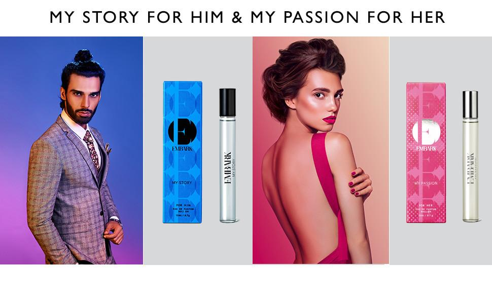 My Story for him and My Passion for Her