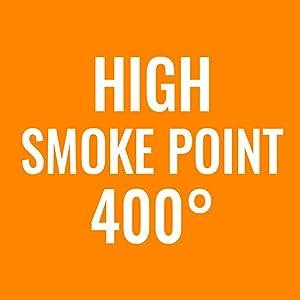 high smoke point - 400 degrees F