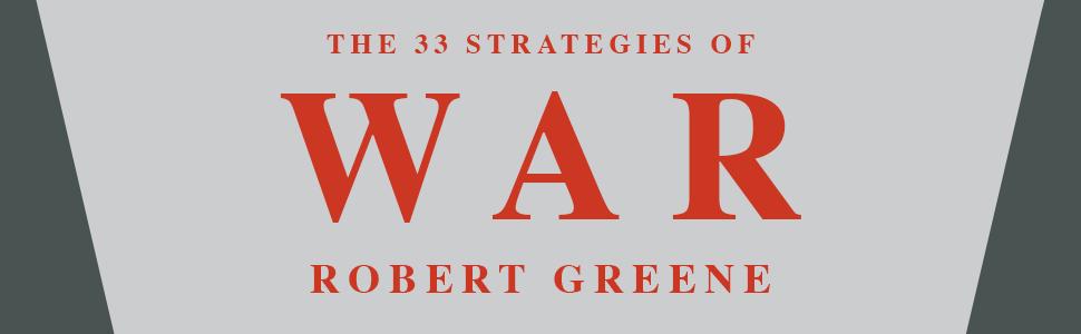 The 33 Strategies of War by Robert Greene