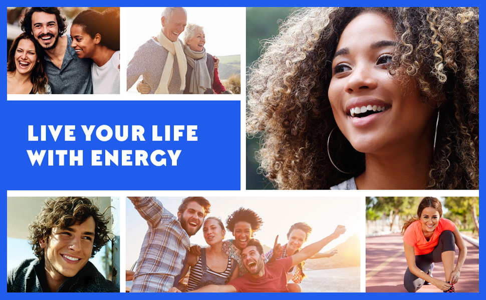 Live your life with energy