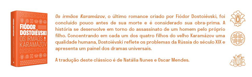 Fiódor Dostoiévski, Karamázov, romance, enredo policial, dramas, Natália Nunes, Oscar Mendes