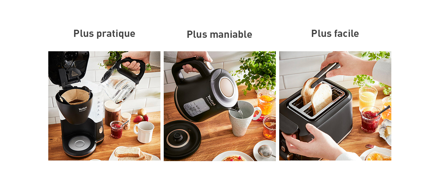 Une cafetière plus pratique, une bouilloire plus maniable et un grille pain plus facile