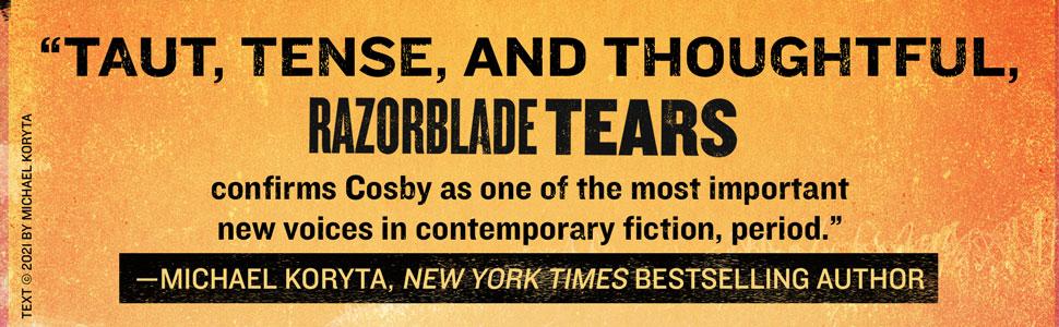 Razorblad Tears S. A. Crosby Michael Kortya quote