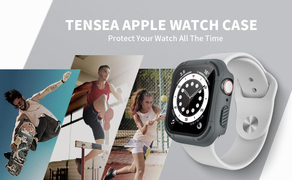 TENSEA APPLE WATCH CASES Protect Your Watch All The Time