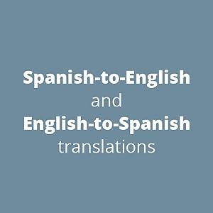 Spanish-to-English and English-to-Spanish translations