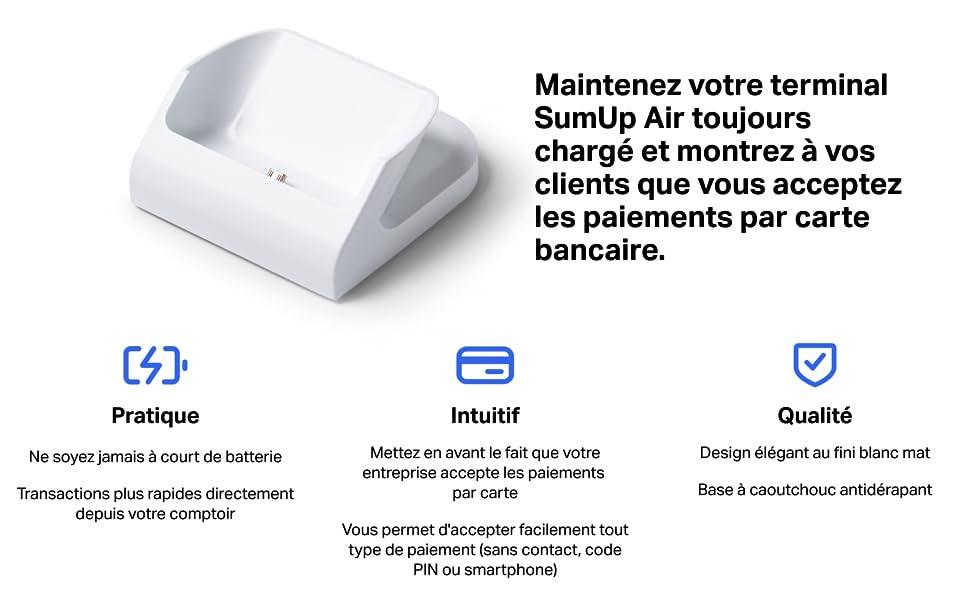 Maintenez votre terminal Sumup Air toujours chargé et montrez á vos clients