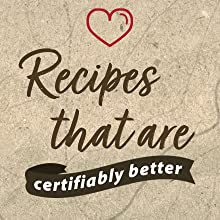 Recipes that are Certifiably Better