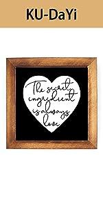 The Secret Ingredient is Always Love Framed Block Sign Rustic