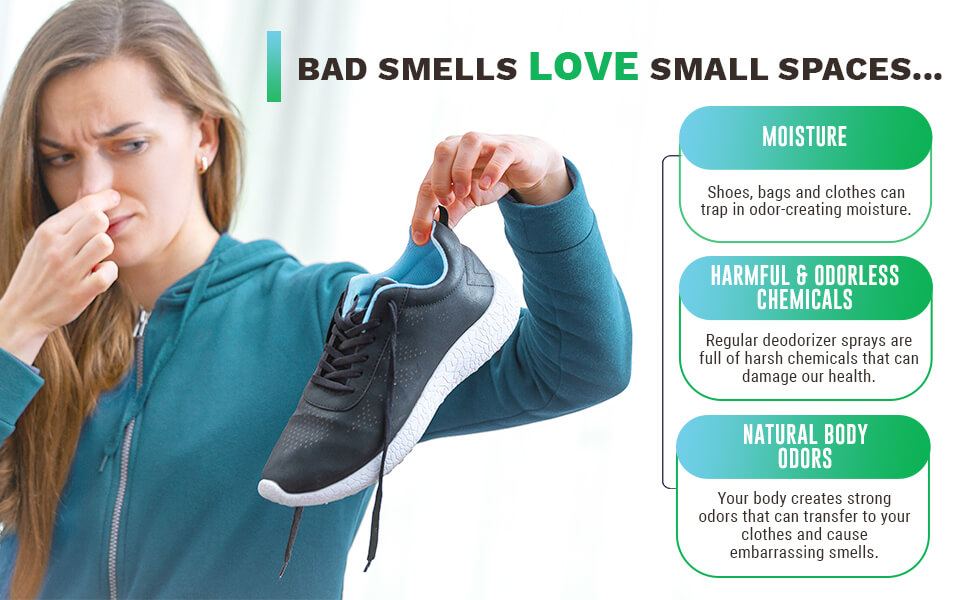 BAD SMELLS LOVE SMALL SPACES
