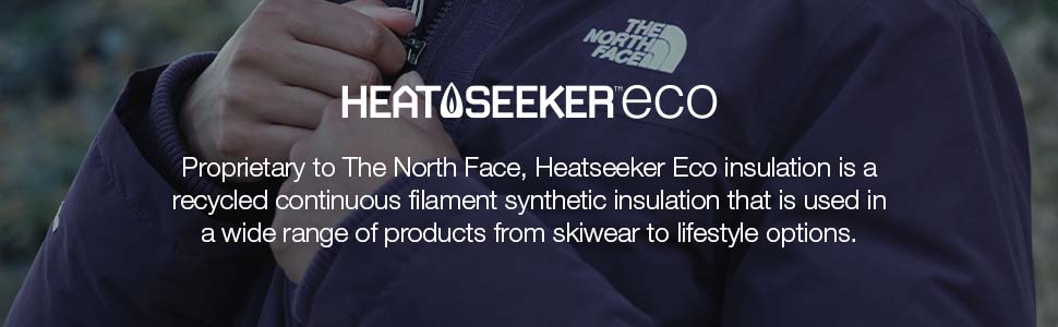 Exclusive to The North Face, Heetseeker Eco offers synthetic insulation in a wide range of products.