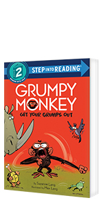 Grumpy Monkey Get Your Grumps Out by Suzanne Lang; Illustrated by Max Lang