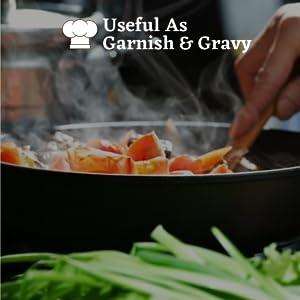 useful as garnish & gravy