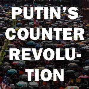 Putin's counter revolution;Authoritarian playbook;activism;american history books