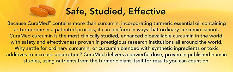 Safe, Studied, Effective CuraMed with curcumin.