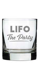 Text says LIFO the Party in bold text, engraved onto a rocks glass