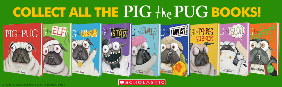 Collect all the Pig the Pug Books
